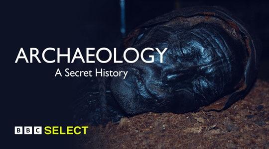 Archaeology A Secret History